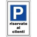 CARTELLI PARCHEGGIO RISERVATO CLIENTI 30X20