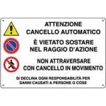 CARTELLI ATTENZIONE CANCELLO AUTOMATICO 30X20